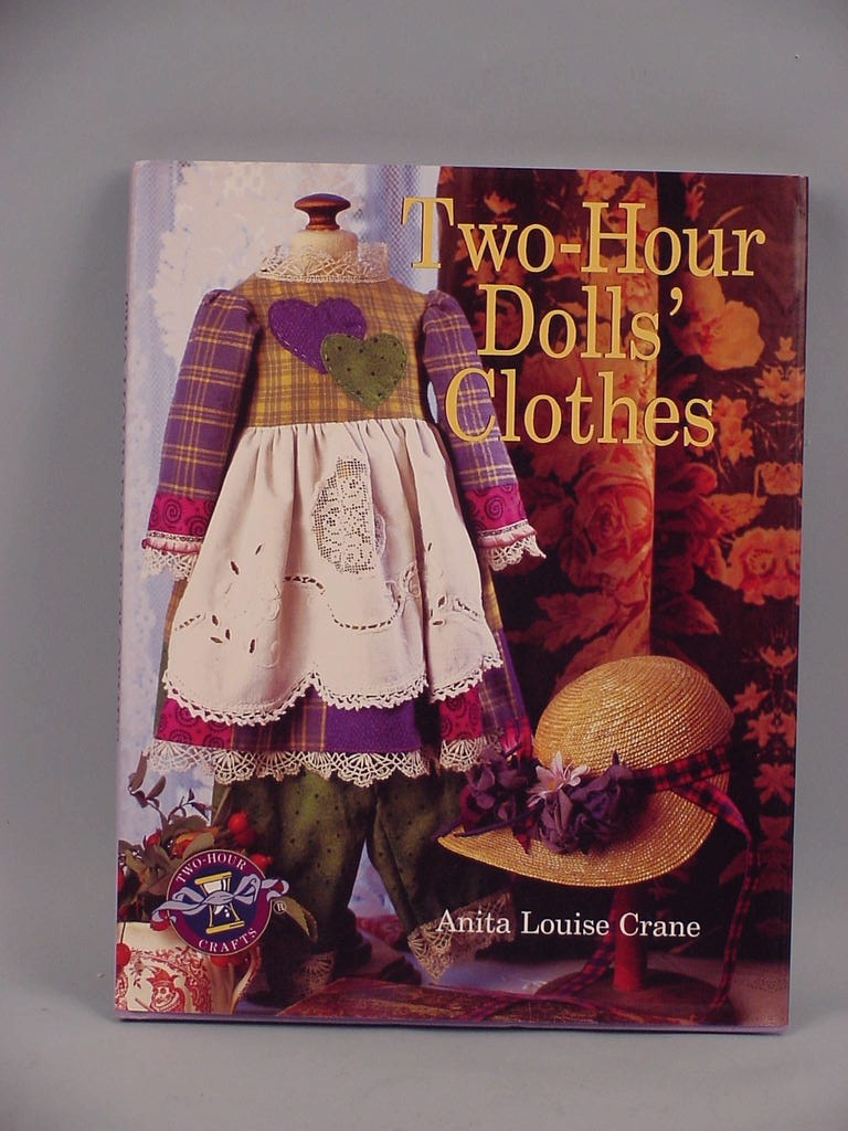 Two-Hour Dolls' Clothes (Two-Hour Crafts) Anita Louise Crane